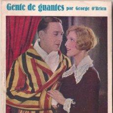 Cinema: OL30 GENTE DE GUANTES GEORGE O'BRIEN EDMUND LOWE NOVELA CON FOTOS BIBLIOTECA PERLA Nº 55. Lote 29049360