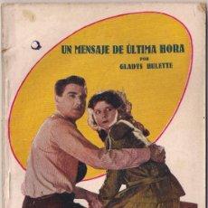 Cinema: OL35 UN MENSAJE DE ULTIMA HORA GLADYS HULETTE NOVELA CON FOTOS BIBLIOTECA PERLA Nº 7. Lote 29051649