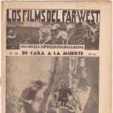 Cinema: OL83 DE CARA A LA MUERTE BUFFALO BILL NOVELA CON FOTOS LOS FILMS DEL FAR WEST Nº 25. Lote 29064134