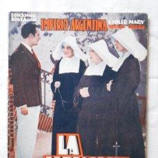 Cine: LA HERMANA SAN SULPICIO - EDICIONES BISTAGNE EDICIONES ESPECIALES - CON IMPERIO ARGENTINA - 72 PAG.. Lote 29535464