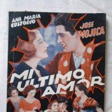 Cine: MI ULTIMO AMOR - EDICIONES BISTAGNE EDICIONES ESPECIALES - CON JOSE MOJICA - 72 PAG.. Lote 29535532