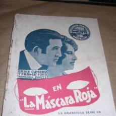 Cinéma: GRACE CUNARD Y FRANCIS FORD EN LA MASCARA ROJA, AGENCIA GENERAL CINEMATOGRAFICA J. VERDAGUER. Lote 30362865