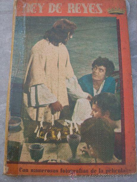 REY DE REYES - Nº 3 - COLECCIÓN CINEXITO - EDITORIAL FELICIDAD - ESPAÑA - 1963 (Cine - Foto-Films y Cine-Novelas)