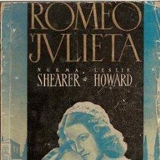 Cine: ROMEO Y JULIETA. NORMA SHEARER. LESLIE HOWARD. GRANDES FILMS.. Lote 31566738