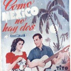 Cine: COMO MÉXICO NO HAY DOS - TITO GUIZAR / VIRGINIA SERRET. Lote 193947865