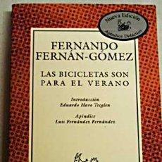 Cine: LAS BICICLETAS SON PARA EL VERANO, LA OBRA DE FERNANDO FERNÁN GÓMEZ DE LA PELÍCULA DE JAIME CHAVARRI. Lote 32890406