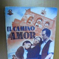 Cine: EDICIONES BISTAGNE, EL CAMINO DEL AMOR,POR ALICIAROMAY Y JACINTO QUINCOCES. Lote 34026379