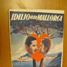 Cine: IDILIO EN MALLORCA, POR ANTOÑITA COLOME,Y JOSE NIETO, EDICIONES RIALTO 1943. Lote 34049732