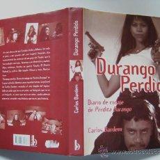 Cine: PERDITA DURANGO, EL LIBRO DE LA PELÍCULA DE ALEX DE LA IGLESIA. DIARIO DE RODAJE. CARLOS BARDEM. Lote 28062281