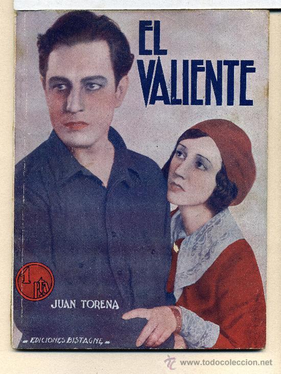 EL VALIENTE, CON JUAN TORENA NOVELILLA. (Cine - Foto-Films y Cine-Novelas)