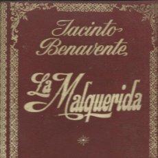 Cine: LA MALQUERIDA JACINTO BENAVENTE CURIOSO FOTO-TEATRO ED. ROLLAN FOLIO 303 PGS. Lote 35806047