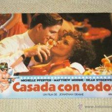 Cine: CASADA CON TODOS, MICHELLE PFEIFFER, MATTHEW MODINE, DEAN STOCKWELL, 12 FOTOCROMOS, LOBBY CARDS. Lote 40085307