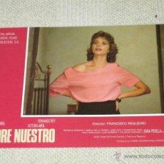 Cine: PADRE NUESTRO, FRANCISCO RABAL, VICTORIA ABRIL, FERNANDO REY, 12 FOTOCROMOS, LOBBY CARDS. Lote 40449521