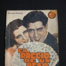 Cine: EL PRECIO DE UN BESO. ARGUMENTO NOVELADO CON FOTOS DEL FILME. EDICIONES BISTAGNE.. Lote 42303300