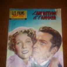 Cine: REVISTA DE CINE-NOVELA EN FRANCÉS. L'AMBITION ET L'AMOUR. Lote 42362558