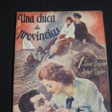 Cine: UNA CHICA DE PROVINCIAS. ARGUMENTO NOVELADO CON FOTOS DEL FILM. EDICIONES ESPECIALES BISTAGNE.. Lote 42421768