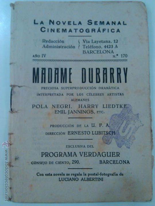 LOTE LA NOVELA SEMANAL CINEMATOGRAFICA AÑO IV MADAME DUBARRY (Cine - Foto-Films y Cine-Novelas)