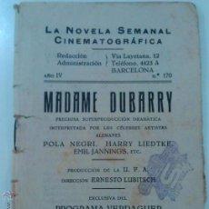 Cine: LOTE LA NOVELA SEMANAL CINEMATOGRAFICA AÑO IV MADAME DUBARRY. Lote 42511755