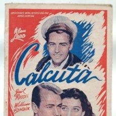 Cine: CALCUTA. POR ALAN LADD, GAIL RUSSEL, WILLIAM BENDIX.. Lote 46148157