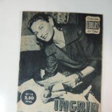Cine: INGRID BERGMAN - COLECCION IDOLOS DEL CINE Nº 16 AÑO 1958. Lote 46453589