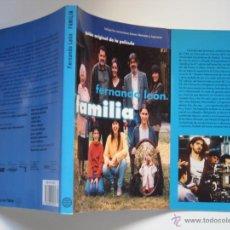 Cine: FAMILIA, EL GUIÓN DE LA PRIMERA PELÍCULA DE FERNANDO LEÓN DE ARANOA. 1996. Lote 37305660