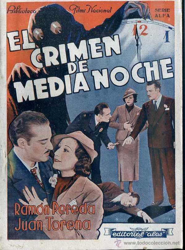 RAMON PEREDA / JUAN TORENA : EL CRIMEN DE MEDIANOCHE (Cine - Foto-Films y Cine-Novelas)