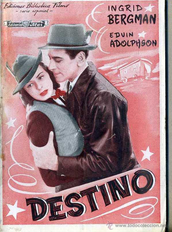 INGRID BERGMAN : DESTINO (Cine - Foto-Films y Cine-Novelas)