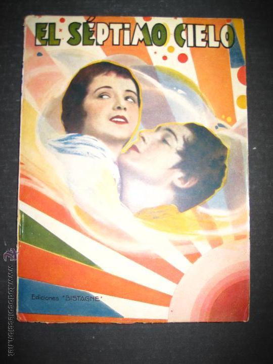 EL SEPTIMO CIELO - CHARLES FARRELL - JANET GAYNOR - EDICIONES BISTAGNE - VER FOTOS (Cine - Foto-Films y Cine-Novelas)