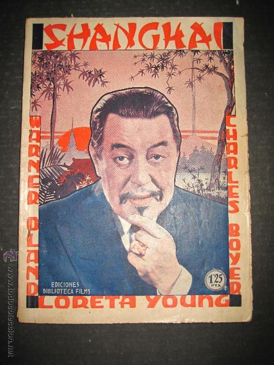 SHANGHAI - WARNER OLAND . LORETA YOUNG . CHARLES BOYER - EDITORIAL ALAS - VER FOTOS (Cine - Foto-Films y Cine-Novelas)