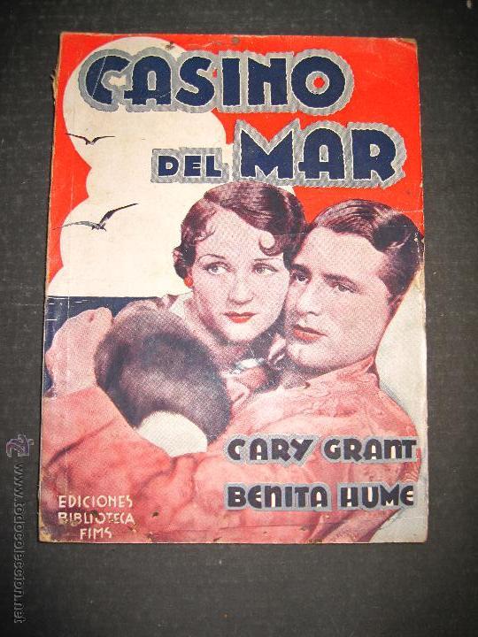 CASINO DEL MAR - GARY GRANT - BENITA HUME - EDITORIAL ALAS - VER FOTOS (Cine - Foto-Films y Cine-Novelas)