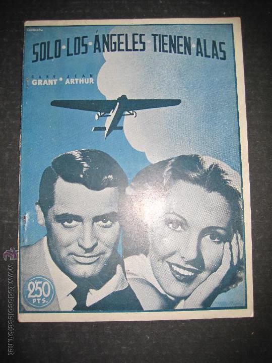 SOLO LOS ANGELES TIENEN ALAS - CARY GRANT - JEAN ARTHUR - EDICIONES RIALTO - VER FOTOS (Cine - Foto-Films y Cine-Novelas)