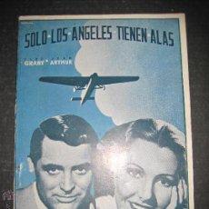 Cine: SOLO LOS ANGELES TIENEN ALAS - CARY GRANT - JEAN ARTHUR - EDICIONES RIALTO - VER FOTOS. Lote 48287165