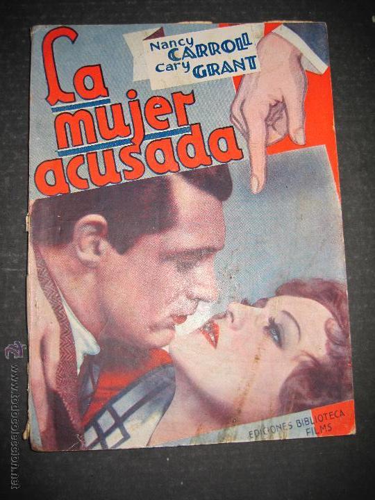 LA MUJER ACUSADA - CARY GRANT - NANCY CARROLL - EDITORIAL ALAS - VER FOTOS (Cine - Foto-Films y Cine-Novelas)