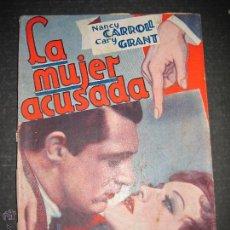 Cine: LA MUJER ACUSADA - CARY GRANT - NANCY CARROLL - EDITORIAL ALAS - VER FOTOS. Lote 48287726