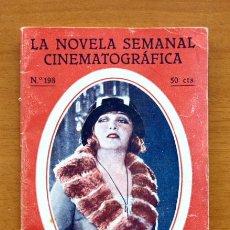 Cinéma: LA NOVELA SEMANAL CINEMATOGRÁFICA, Nº 198 - EL PECADO DE VOLVER A SER JOVEN - CINE MUDO, AÑOS 20. Lote 48445072