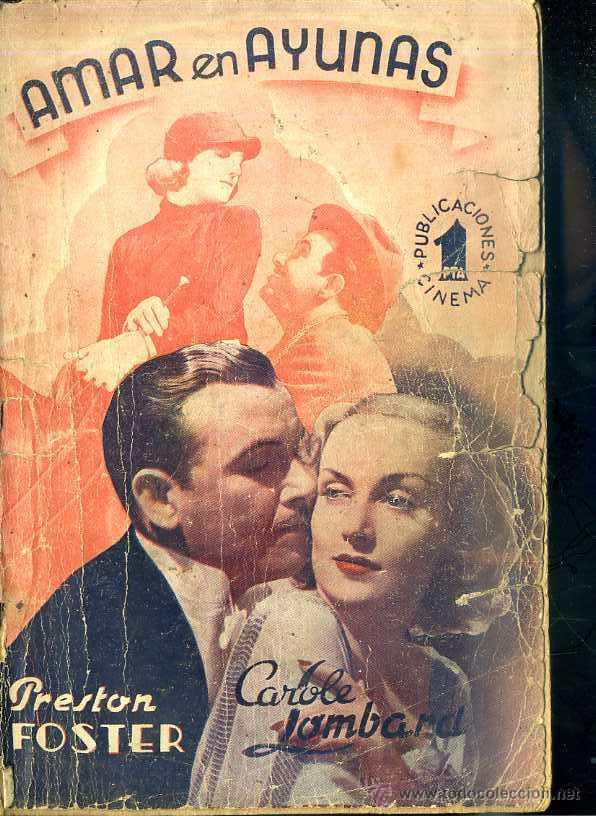 PRESTON FOSTER - CAROLE LOMBARD : AMAR EN AYUNAS (Cine - Foto-Films y Cine-Novelas)