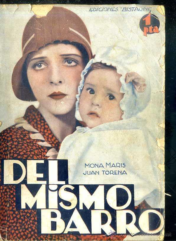 MONA MARIS - JUAN TORENA : DEL MISMO BARRO (Cine - Foto-Films y Cine-Novelas)