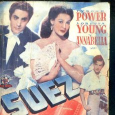 Cine: TYRONE POWER - LORETTA YOUNG : SUEZ. Lote 48511505