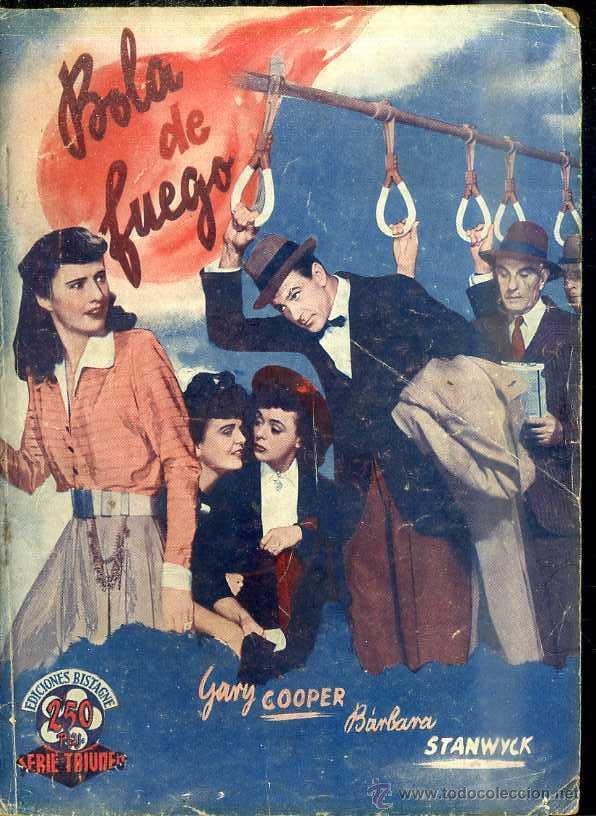 GARY COOPER - BARBARA STANWICK : BOLA DE FUEGO (Cine - Foto-Films y Cine-Novelas)