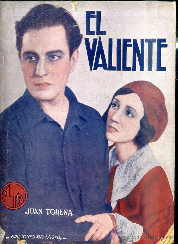 JUAN TORENA : EL VALIENTE (Cine - Foto-Films y Cine-Novelas)