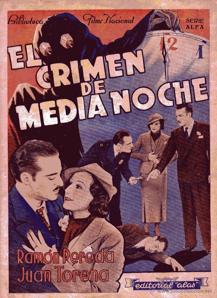 BIBLIOTECA FILMS: EL CRIMEN DE MEDIANOCHE - RAMON PEREDA&JUAN TORENA ED.ALAS (Cine - Foto-Films y Cine-Novelas)