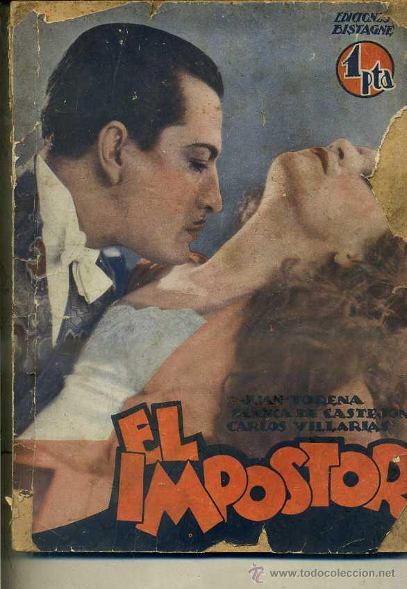 JUAN TORENA : EL IMPOSTOR (BISTAGNE) (Cine - Foto-Films y Cine-Novelas)