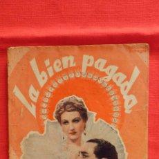 Cine: LA BIEN PAGADA, NOVELA ED. BISTAGNE, LINA YEGROS ANTONIO PORTAGO, 80 PAG.. Lote 51190232