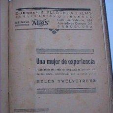 Cine: CINE NOVELA 1931. HELEN TWELVETREES. UNA MUJER DE EXPERIENCIA. EDITORIAL ALAS.. Lote 51485896