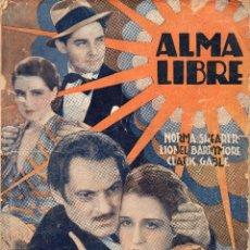 Cine: ALMA LIBRE LA NOVELA SEMANAL CINEMATOGRAFICA EDICIONES ESPECIALES EDICIONES BISTAGNE. Lote 237405080