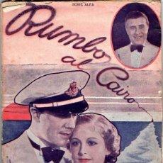 Cine: BENITO PEROJO / MIGUEL LIGERO : RUMBO AL CAIRO (1938). Lote 52952490