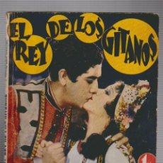 Cine: EL REY DE LOS GITANOS JOSE MOJICA NOVELA CON FOTOS SEMANAL CINEMATOGRAFICA ED BISTAGNE Nº 46. Lote 54562722