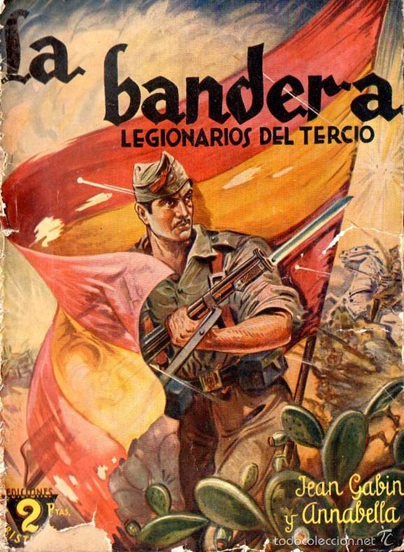 LA BANDERA LEGIONARIOS DEL TERCIO - PELÍCULA DE 1935 FILMADA EN CEUTA - EDICIONES BISTAGNE (Cine - Foto-Films y Cine-Novelas)