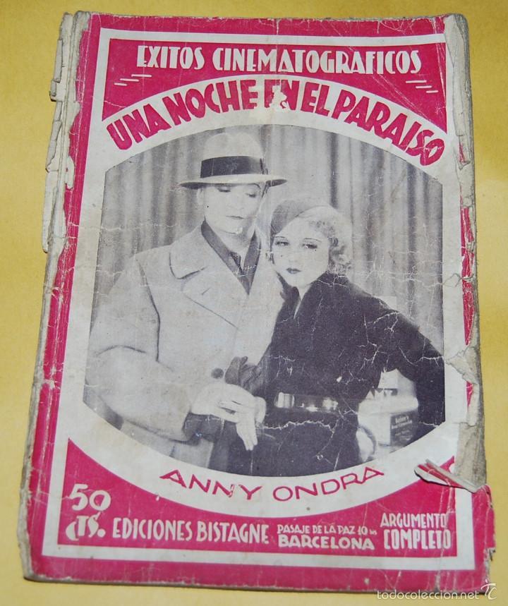 EXITOS CINEMATOGRAFICOS - UNA NOCHE EN EL PARAISO - ANNY ONDRA - EDICIONES BISTAGNE AÑOS 30 (Cine - Foto-Films y Cine-Novelas)