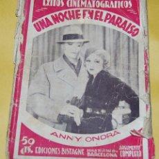 Cine: EXITOS CINEMATOGRAFICOS - UNA NOCHE EN EL PARAISO - ANNY ONDRA - EDICIONES BISTAGNE AÑOS 30. Lote 56743816